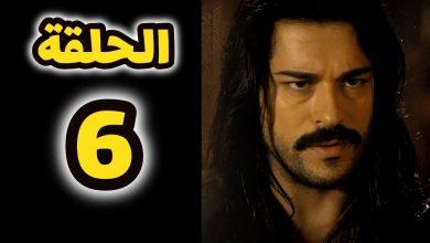 Photo of مسلسل قيامة عثمان حلقة 6 تعرض أحداث محورية